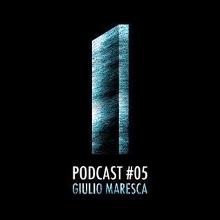 MONOLITH Podcast #05 Giulio Maresca