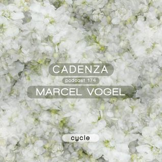 Cadenza Podcast | 174 - Marcel Vogel (Cycle)