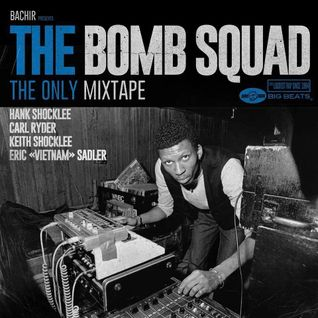 Bachir presents The Bomb Squad: The Only Mixtape