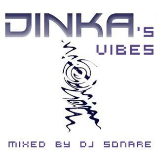 Dinka's vibes mixed by Dj Sonare 2011-11-09