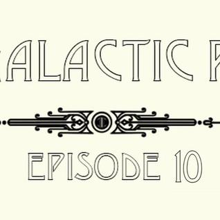 CBC Galactic Radio Ep. 10