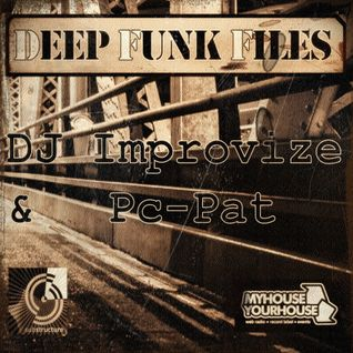 Deep Funk Files #38 with DJ Improvize & Pc-Pat