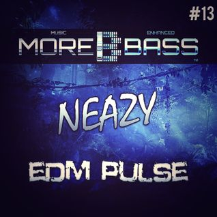 NeaZy - EDM Pulse #13
