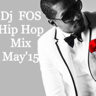 DJ FOS Hip Hop / RnB Mix May 2015 (King Los, Pia Mia, Vic Mensa,Major Lazor, Red Cafe, Kanye West)