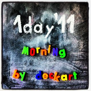 1day'11 morning