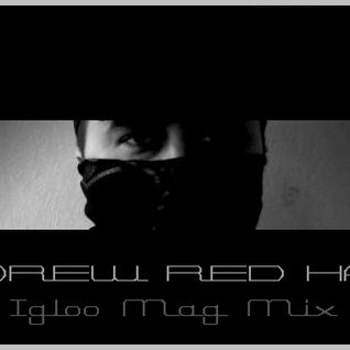 ANDREW RED HAND :: Igloo Mix 2014