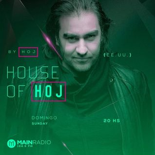Hoj – House Of Hoj 002 / Main Radio /
