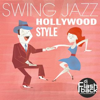 Swing Mix 2014 Hollywood Style