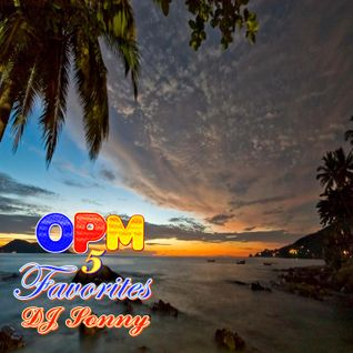 OPM Favorites 5 by DJ Sonny GuMMyBeArZ (D.Y.M.S.W.)