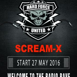 Scream-X - @ Hard Force United And Friends (Spring Session 2016)