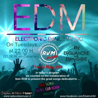 DjGuanche & DjInvisible - Electronic Dance Music 068 For RadioVideoMusic