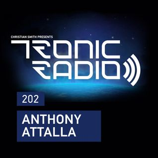 Tronic Podcast 202 with Anthony Attalla