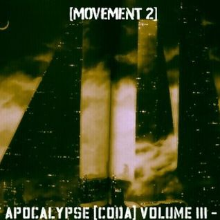 POST APOCALYPSE [CODA] VOLUME III (2nd & Final MOVEMENT) - UM<3 (JAN 2013)