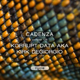 Cadenza Podcast | 175 - Korrupt Data (Cycle)