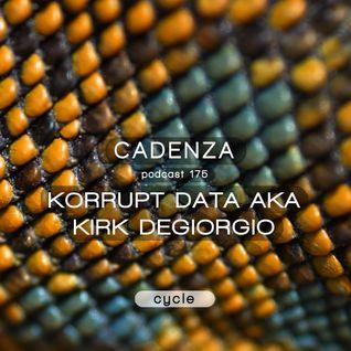 Cadenza Podcast   175 - Korrupt Data (Cycle)