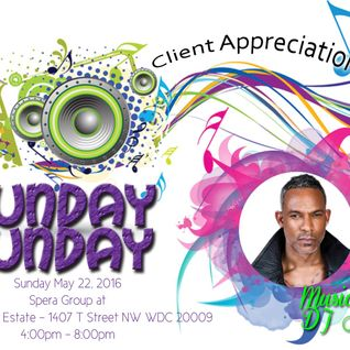 Sunday Funday - May Edition (A Lil Bit of Hip-Hop, Go-Go, Reggae, House, R&B, Pop, and Soul)