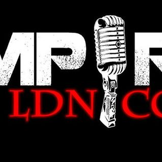 Mr Rumble On Empire LDN Monday 23.05.16