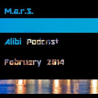 M.A.R.S. - Alibi Podcast February 2014