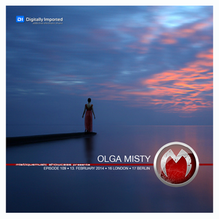 Olga Misty - MistiqueMusic showcase 109 on Digitally Imported