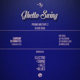 Ghetto-Swing PROMO Mix 2