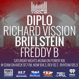 Powertools Mixshow - Episode 5-28-16 Ft: Diplo, Brillstein, & Freddy B