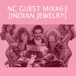 NC GUEST MIX#63: INDIAN JEWELRY