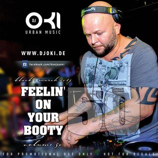 DJ OKI - FEELIN ON YOUR BOOTY VOLUME 50 - MARCH 2013 - R&B - HIP HOP - DANCEHALL - MIXTAPE