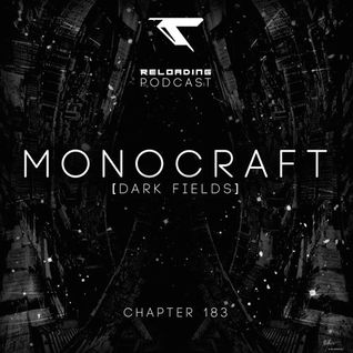 Reloading Podcast Chapt.183 - Guest: MONOCRAFT