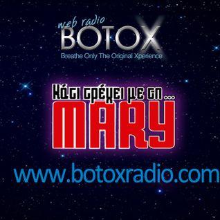 Κάτι Τρέχει με τη...Μαίρη @ BOTOX Radio *Nico Rac, Del Mar & Nick A.(Deep Phase)* 6/3/2015