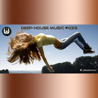 House Mix #039 (Pure Deep House LaunchPad Mix DDJ-T1)