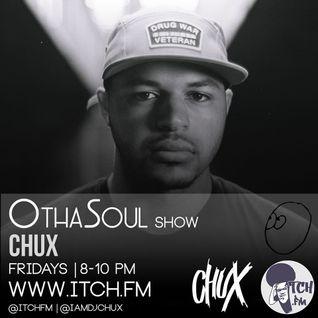 DJ Chux - OthaSoul Radio Show 89