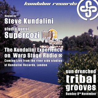 SUPERCOZI + Steve Kundalini -  (28th Nov)  Sun Drenched Tribal Groove - WARPStage Radio