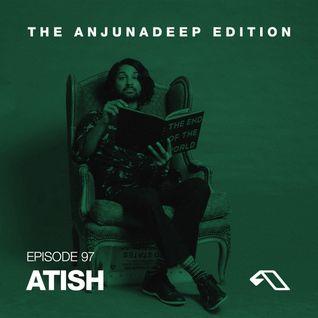The Anjunadeep Edition 97 With Atish