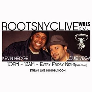 Louie Vega & Kevin Hedge - Roots NYC Live, WBLS (06-11-2015)