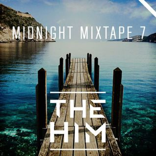 * Midnight Mixtape 7 *