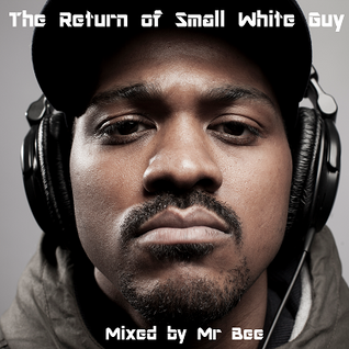 The Return Of Small White Guy