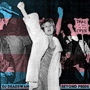 DJ DEADSWAN - BEYOND PRIDE MIX 2016