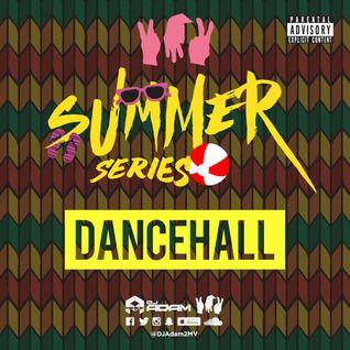 The 2MV Summer Series 2015 - Dancehall