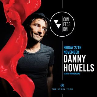 Danny Howells - Live at Confession, The Steelyard, London (27-11-2015)