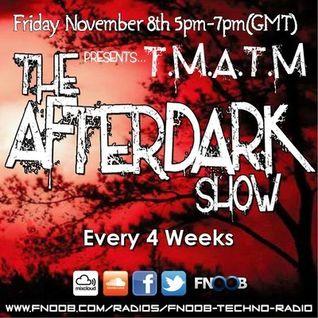 The Afterdark Show - 8-11-13 [1st hr]