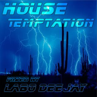 House Temptation mixed by Labo Deejay