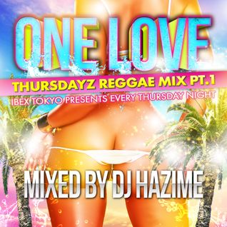 One Love Thursdayz Reggae Mix Pt.1
