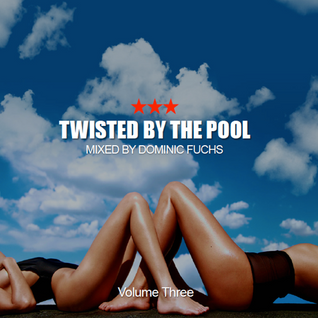 Twisted By The Pool - Volume 3 (2015)