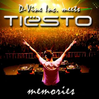 D-Vine Inc. - Memories Part 1 (A Tribute to Tiesto)