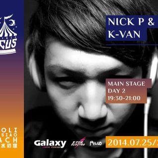 電子馬戲團 Electric Circus Music Festival 2014 @ K-VAN promo dj set
