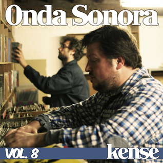 Onda Sonora - Guest Mix for kense.co.uk