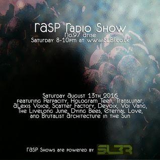 RASP Radio Show No.97 Arise 13-08-16