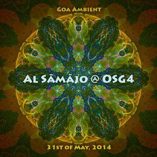 Al Sāmājo @ OSG4, 31st of May, 2014