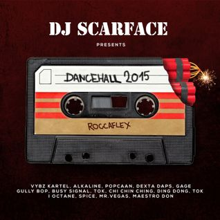 DJ SCARFACE - DANCEHALL MIXTAPE 2015