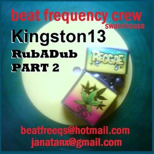 'kingston 13' (rubadub part two)